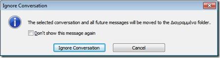 Ignore Conversation