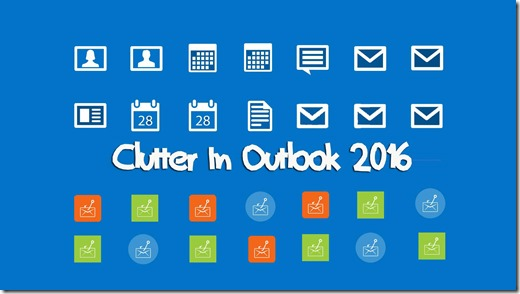 What Is Clutter in Outlook 2016